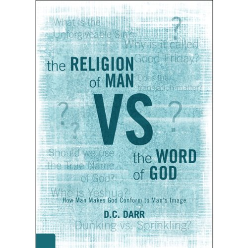 The Religion of Man vs. the Word of God audiobook cover art