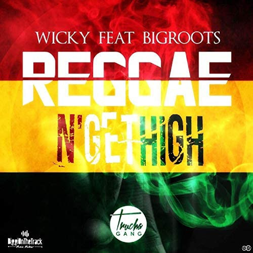 Wicky feat. Bigroots