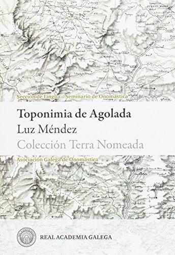 TOPONIMIA DE AGOLADA (TERRA NOMEADA)