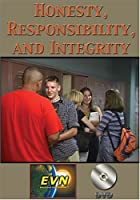 Honesty, Responsibility and Integrity: Building Character