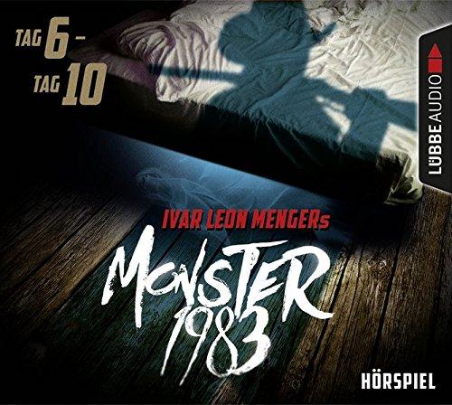 Menger,Ivar Leon: Monster 1983: Tag 6-Tag 10 (Audio CD (Standard Version))