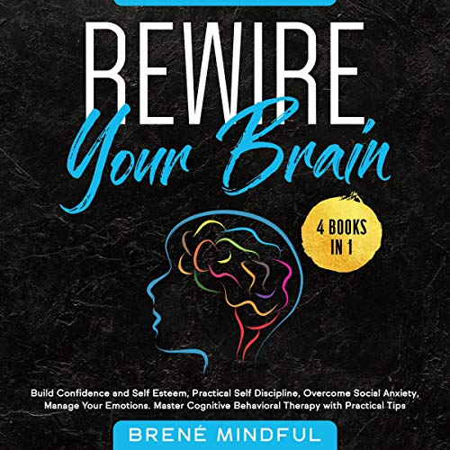 Rewire Your Brain Audiobook By Brené Mindful cover art