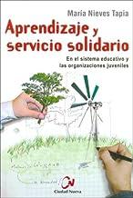 Aprendizaje y Servicio Solidario (Spanish Edition)