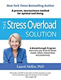 Image of The Stress Overload Solution: A Proven, Neuroscience Method for Optimal Well-being