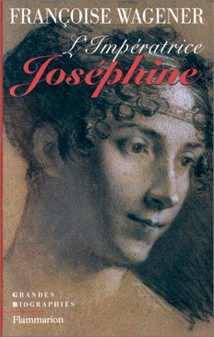 Impératrice Joséphine 1763-1814