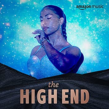 The High End