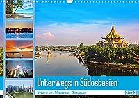 Unterwegs in Suedostasien (Wandkalender 2022 DIN A3 quer): Eine Reise durch Myanmar, Malaysia und Singapur (Monatskalender, 14 Seiten )