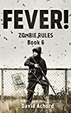 Fever! Zombie Rules Book 6 (English Edition)