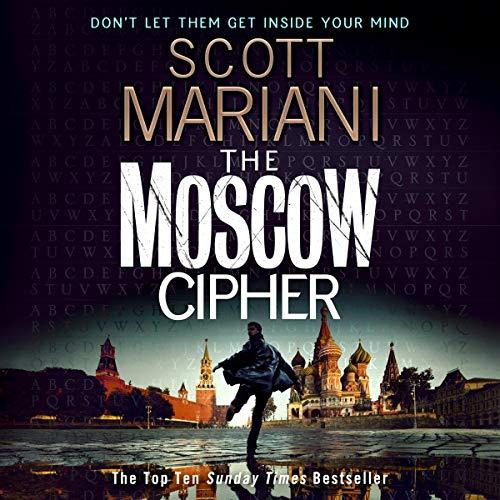 The Moscow Cipher: Ben Hope, Book 17