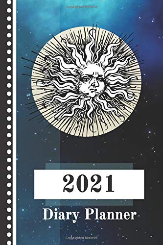 2021 Diary Planner: Vintage Sun, Moon, and Stars Image Includes: Annual Calendar, Diary Planner, Goal Prompts & Habit Trackers and Monthly Budget Planner to Help Make 2021 an Amazing Year!