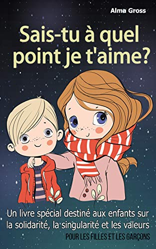 Sais-tu à quel point je t'aime ?: Un livre spécial...