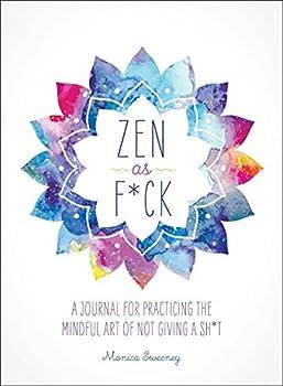 Zen as F*ck  Zen as F*ck Journals