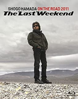 """ON THE ROAD 2011 """"The Last Weekend"""