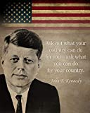 John F Kennedy Zitat – Ask not what your country can do