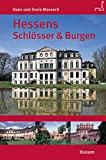 Hessens Schlösser und Burgen T