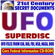 21st Century Secret Documents: UFO Superdisc: Aliens, Extraterrestrials, Flying Saucers, Roswell Incident, UFO Files from CIA, DIA, FBI, NSA, NASA, DOD (CD-ROM)