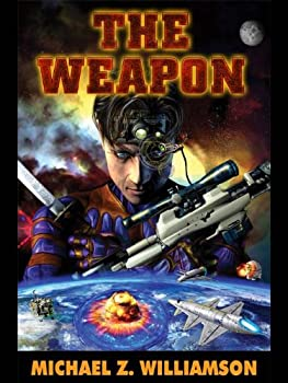 The Weapon  Freehold Series Book 2
