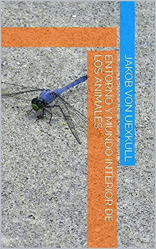 Entorno y mundo interior de los animales (Spanish Edition)