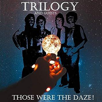 Those Were The Daze