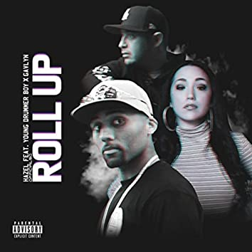Roll Up (feat. Young Drummer Boy & Gavlyn)