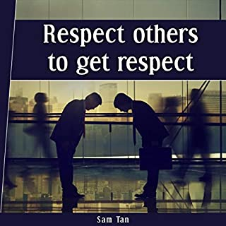 Respect Others to Get Respect audiobook cover art