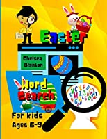 Easter Word Search for Kids Ages 6-9: Fun and Entertaining Vocabulary Enrichment With Solutions Increases the Brain Activity