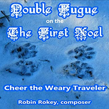 Double Fugue on the First Noel
