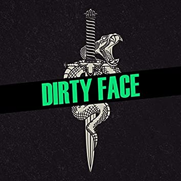 Dirty Face