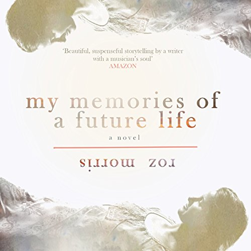 My Memories of a Future Life audiobook cover art