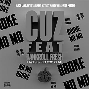 Broke No Mo (feat. Bankroll Fresh)