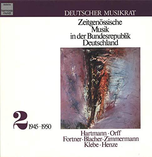 Zeitgenössische Musik In Der Bundesrepublik Deutschland 2 (1945-1950) Sampler (Verschiedene Interpreten)