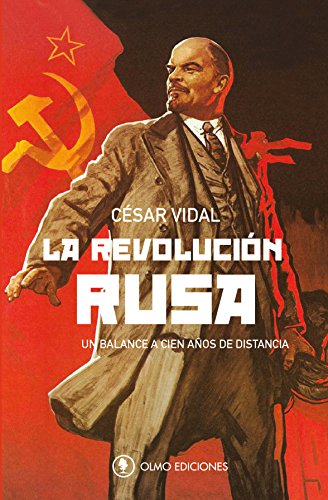 La Revolución Rusa: Un balance a cien años de distancia eBook: Vidal, César: Amazon.es: Tienda Kindle