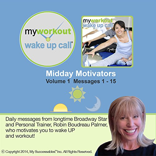 My Workout Wake UP Call (R) - Motivating Messages from a Personal Trainer - Volume 1 audiobook cover art