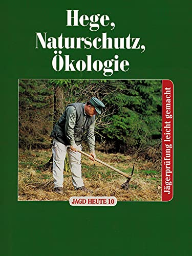 Hege, Naturschutz, Ökologie