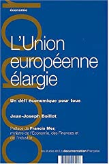 L'Union européenne élargie : Un défi économique pour tous Broché