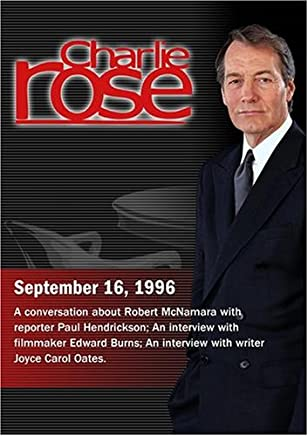 Charlie Rose with Paul Hendrickson; Edward Burns; Joyce Carol Oates (September 16, 1996)