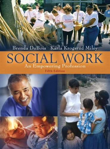 Social Work: An Empowering Profession (with MyHelpingLab) (5th Edition)