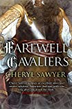 Farewell, Cavaliers (English Edition)