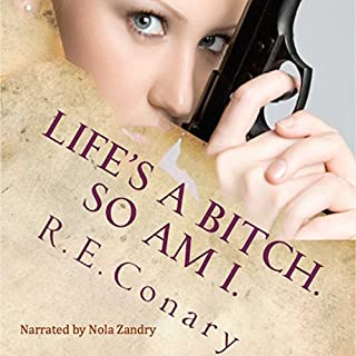 Life's a Bitch. So am I. audiobook cover art