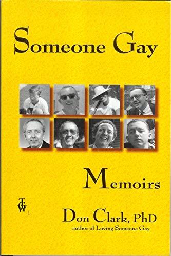 Someone Gay: Memoirs (English Edition)