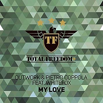 My Love (feat. Whitefox)