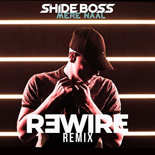 Shide Boss & R3wire