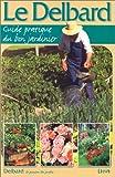 Le Delbard, guide pratique du bon jardinier