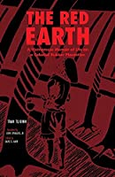 The Red Earth: A Vietnamese Memoir of Life on a Colonial Rubber Plantation (Monographs in International Studies. Southeast Asia Series)