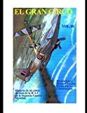 El Gran Circo vol.3. Historia de un piloto de caza de la R.A.F en la Segunda Guerra Mundial.Ilustraciones Manuel Perales Texto Pierre Clostermann