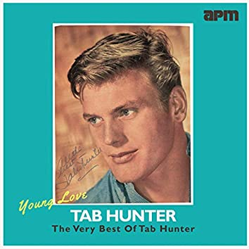 Young Love - The Very Best Of Tab Hunter
