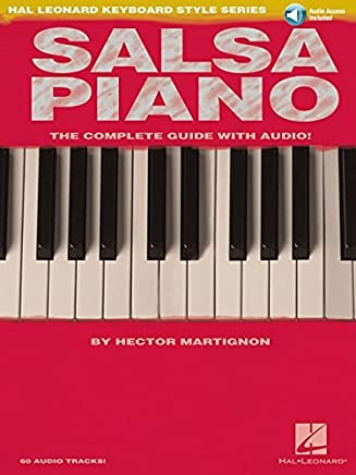 Salsa Piano - The Complete Guide with Online Audio!: Hal Leonard Keyboard Style Series by Hector Martignon(2007-05-01)