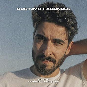 Gustavo Fagundes (Ao Vivo Estúdio Playground)