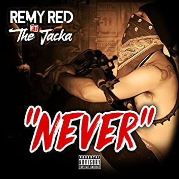 Never (feat. The Jacka)