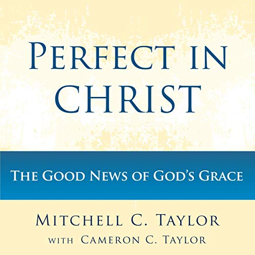 Perfect in Christ audiobook cover art